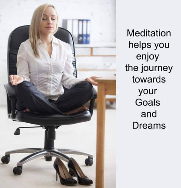 Meditation-helps-enjoy-journey-goals-dreams