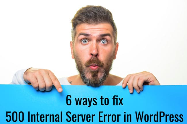 6-ways-how-to-fix-internal-server-error