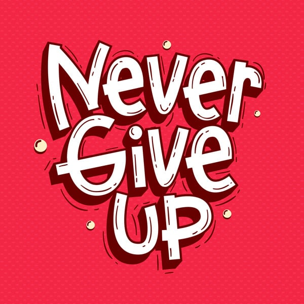 never-give-up-ever